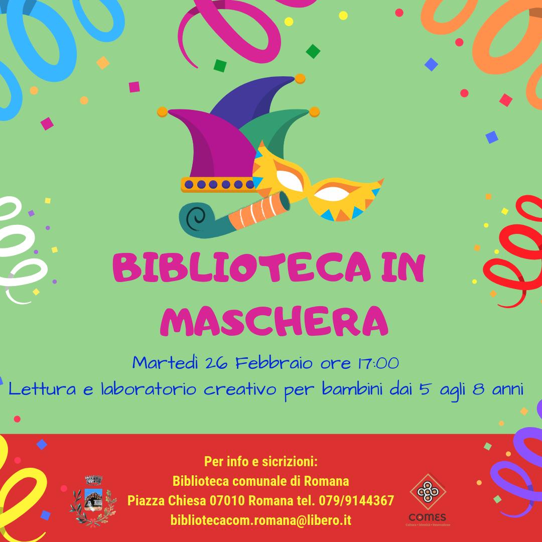 BIBLIOTECA  COMUNALE IN MASCHERA 26-27 FEBBRAIO 2019